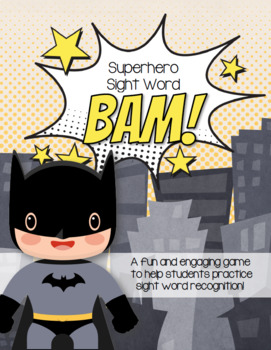 BAM! A Superhero Sight Word Game for PK-2