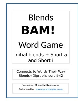 BAM!  Blends Game (with Short a and Short i)