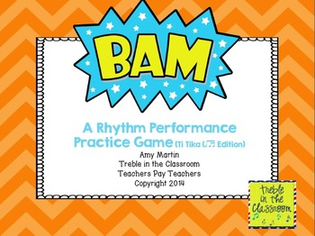 BAM Small Group Rhythm Practice Game (Ti Tika (Eighth/Sixteenth) Edition)