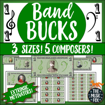 BAND BUCKS! Extrinsic Motivators for Beginning Band *3 Sizes, 5 Composers*