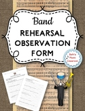 BAND Rehearsal Observation Form