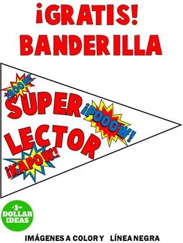 READING   BANDERILLA SUPER LECTORES   GRATIS   PREMIOS E INCENTIVOS   SPANISH