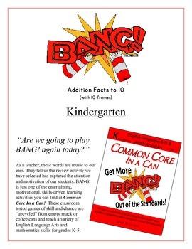 """BANG!"" Add to 10 Kindergarten Game Common Core"