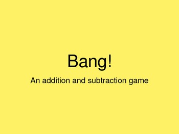 BANG Game Addition & Subtraction!