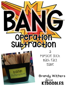BANG! Operation Subtraction {A Popsicle Stick Math Fact Game}