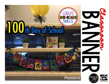 BANNER - 100th Day of School