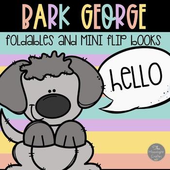 BARK GEORGE: FOLDABLES/GRAPHIC ORGANIZERS