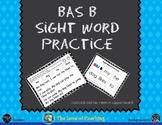 BAS Level B Sight Word Practice