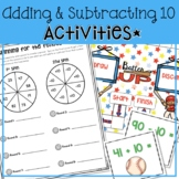 ADDING AND SUBTRACTING 10 WORKSHEETS, ACTIVITIES, LESSON P