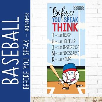 BASEBALL - Classroom Decor: LARGE BANNER, Before You Speak