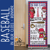 BASEBALL - Classroom Decor: LARGE BANNER, In Our Class / red
