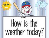 BASEBALL - Classroom Weather Chart