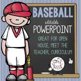 BASEBALL - PowerPoint, Open House, Curriculum Night, Meet