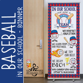 BASEBALL - Classroom Decor: LARGE BANNER, In Our School