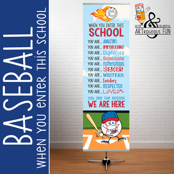 BASEBALL - Classroom Decor: X-LARGE BANNER, When You Enter This School