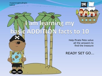 ADDITION FACTS TO 10 - PIRATE PETE POWERPOINT