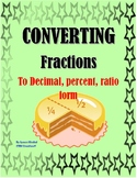 BASIC MATH: CONVERTING FRACTIONS TO DECIMAL, PERCENT, RATIO