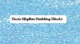 BASIC RHYTHM BUILDING BLOCKS BUNDLE 4 ELEMENTARY MUSIC