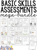 BASIC SKILL ASSESSMENTS MEGA-BUNDLE FOR SPECIAL EDUCATION