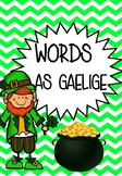 BASIC WORDS - AS GAELIGE (IN IRISH)