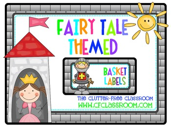 BASKET LABELS for a FAIRY TALE CLASSROOM THEME {fairytale}