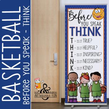 BASKETBALL - Classroom Decor: LARGE BANNER, Before You Speak
