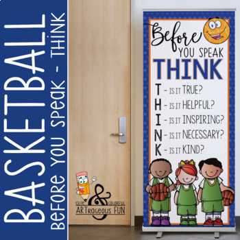 BASKETBALL - Classroom Decor: LARGE BANNER, Before You Speak