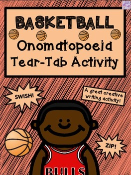 BASKETBALL Onomatopoeia Tear-Tab Activity