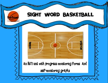 BASKETBALL SIGHT WORDS UNIT: Pre-Primer Dolch Sight Words: RTI Unit