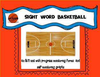 BASKETBALL SIGHT WORDS UNIT:3rd GRADE DOLCH WORDS RTI UNIT