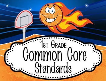 """BASKETBALL kid - 1st Grade Common Core Standards """"I CAN"""" format / posters"""