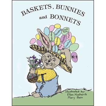 BASKETS, BUNNIES AND BONNETS Gr. K-1