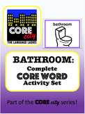 BATHROOM: Complete Core Word Activity Set