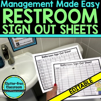 Bathroom SignOut Sheets For Classroom Management By ClutterFree