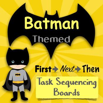 "Batman Themed ""FIRST, NEXT, THEN"" Task Boards"
