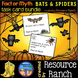 BATS and SPIDERS  Fact or Myth Task Cards Bundle