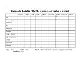 BATTLESHIP! Present tense -ar verb conjugations Spanish I