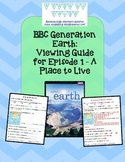 BBC Generation Earth - A Place to Live - Video Guide