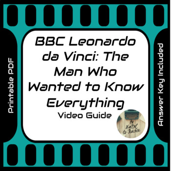 BBC Leonardo da Vinci: The Man Who Wanted to Know Everything Video Guide