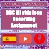 BBC Mi vida loca: Recording assignment