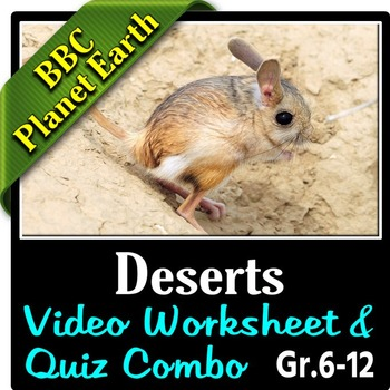 Planet Earth - DESERTS - Video Questions & Quiz Combo {Editable}