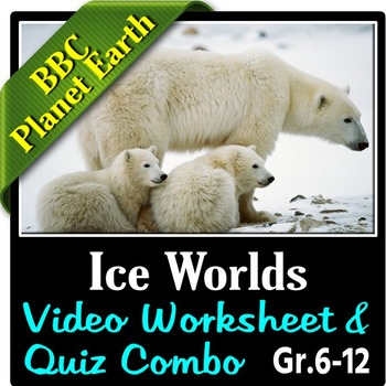Planet Earth - ICE WORLDS - Video Questions & Quiz Combo {Editable}