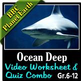 Planet Earth - OCEAN DEEP - Video Questions & Quiz Combo {Editable}