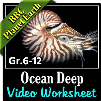 Planet Earth - OCEAN DEEP - Video Questions Worksheet {Editable}