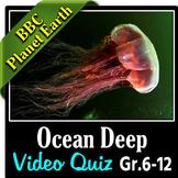 Planet Earth - OCEAN DEEP - Video Quiz {Editable}