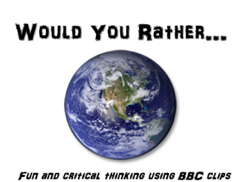 BBC Would-You-Rather FUN GEOGRAPHY ACTIVITY! #1