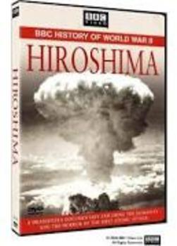 BBC of World War II Hiroshima Video Guide
