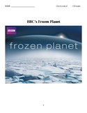 BBC's Frozen Planet - Viewing Questions for All 7 Episodes