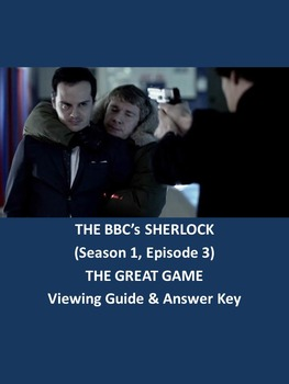 BBC's Sherlock: The Great Game Viewing Guide