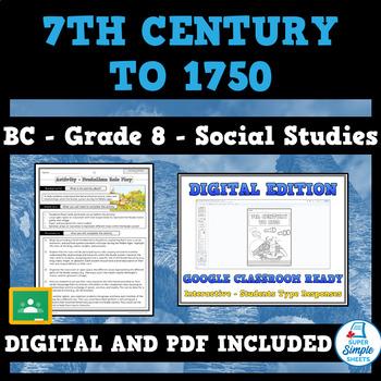 BC Grade 8 Social Studies - 7th Century to 1750 Full Unit